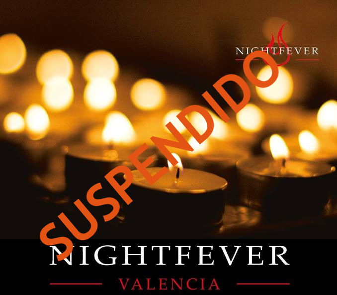 Nightfever SUSPENDIDO